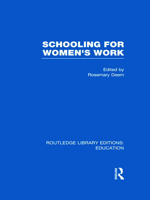 Schooling for Women's Work (Hardback) book cover
