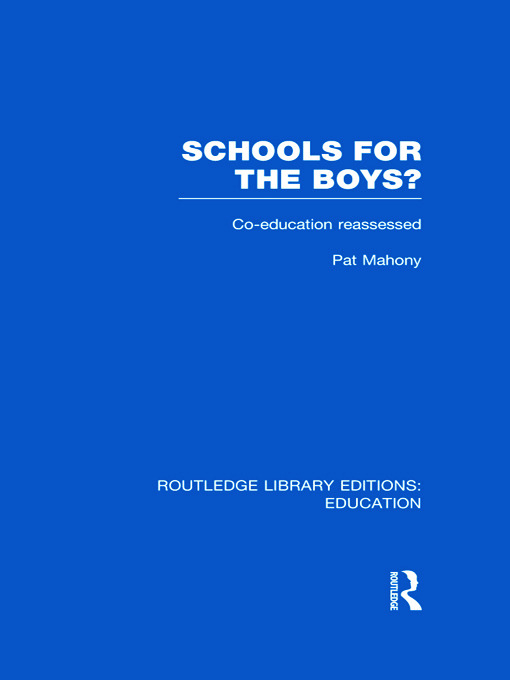 Schools for the Boys?: Co-education reassessed (Hardback) book cover