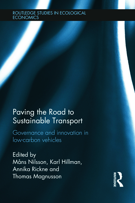 Paving the Road to Sustainable Transport: Governance and innovation in low-carbon vehicles (Hardback) book cover
