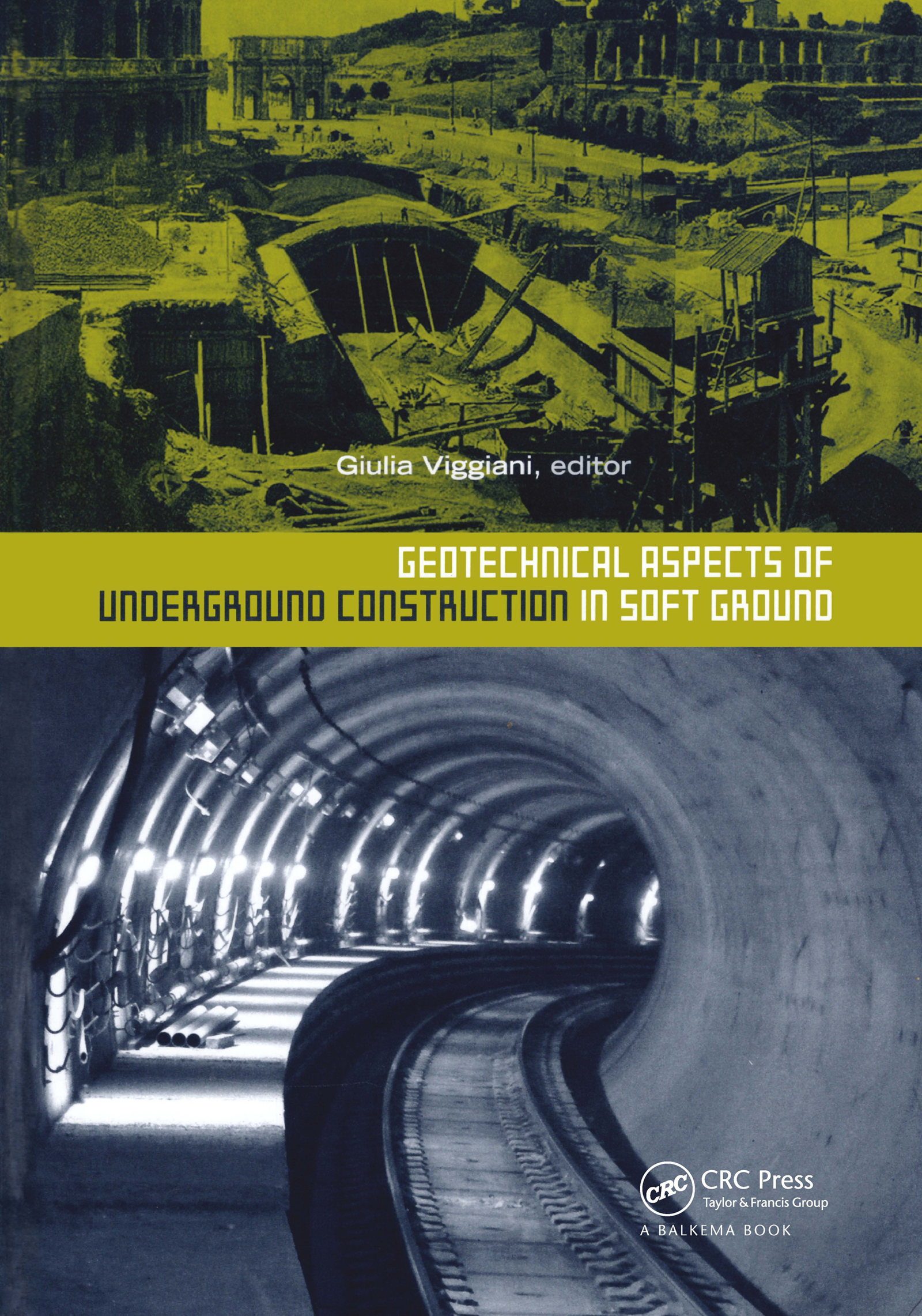 Geotechnical Aspects of Underground Construction in Soft Ground: 1st Edition (Pack - Book and CD) book cover