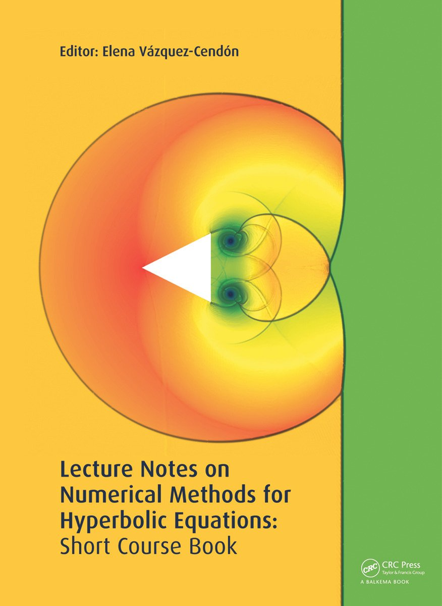 Lecture Notes on Numerical Methods for Hyperbolic Equations: 1st Edition (Hardback) book cover
