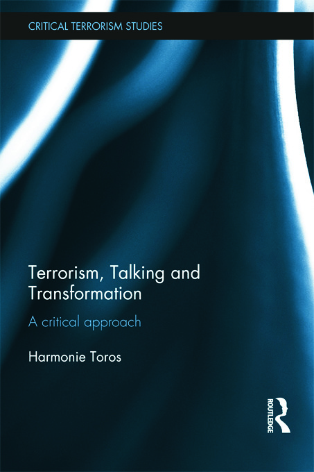 Terrorism, Talking and Transformation: A Critical Approach (Hardback) book cover