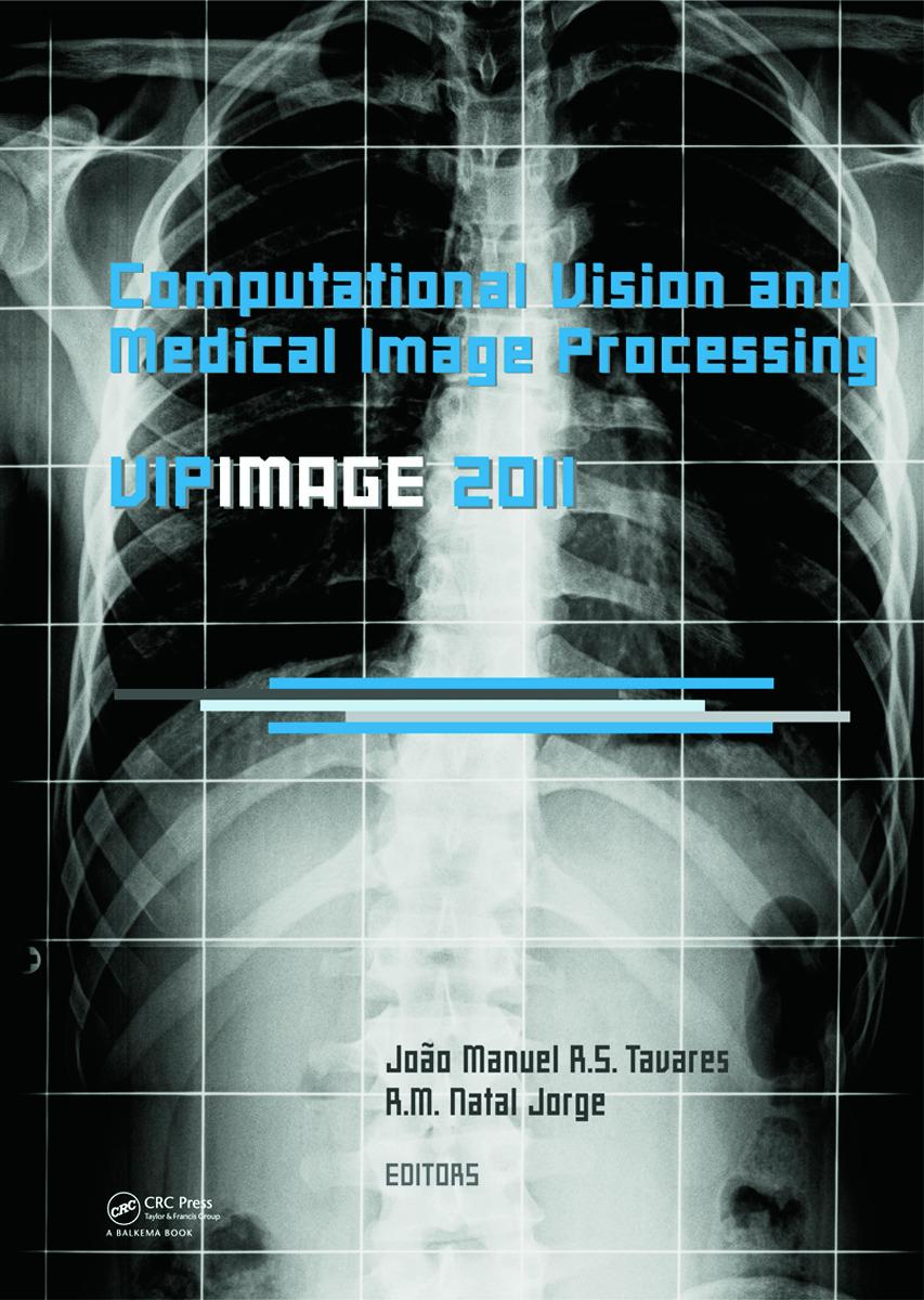 Computational Vision and Medical Image Processing: VipIMAGE 2011: 1st Edition (Hardback) book cover