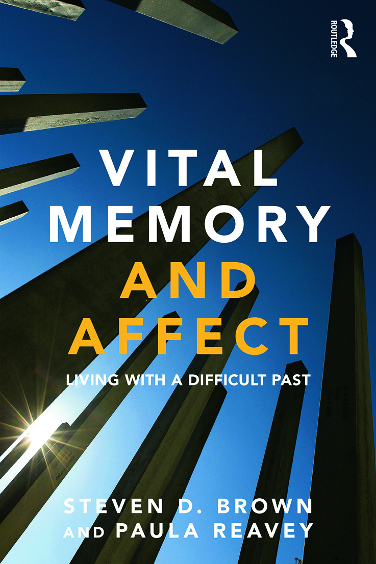 Vital Memory and Affect: Living with a difficult past (Paperback) book cover