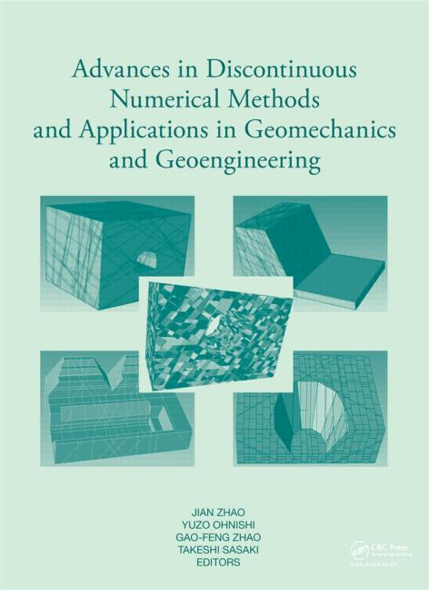 Advances in Discontinuous Numerical Methods and Applications in Geomechanics and Geoengineering: 1st Edition (Pack - Book and CD) book cover