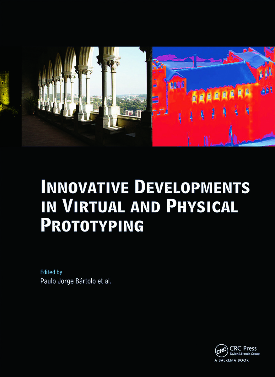 Innovative Developments in Virtual and Physical Prototyping: Proceedings of the 5th International Conference on Advanced Research in Virtual and Rapid Prototyping, Leiria, Portugal, 28 September - 1 October, 2011, 1st Edition (Hardback) book cover