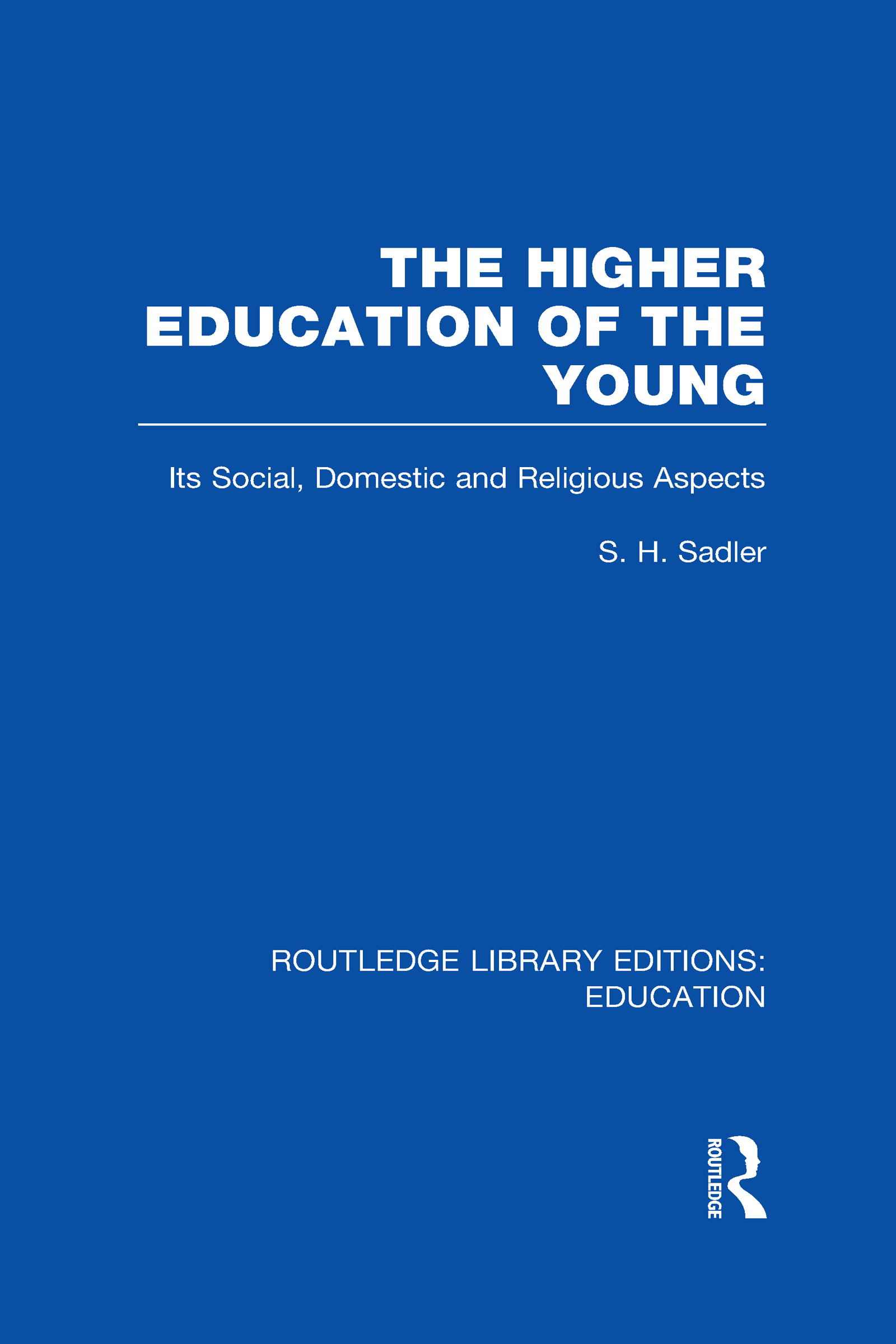 The Higher Education of the Young (Hardback) book cover