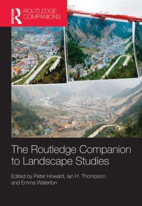 The Routledge Companion to Landscape Studies (Hardback) book cover
