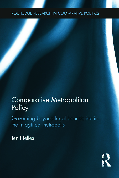 Comparative Metropolitan Policy: Governing Beyond Local Boundaries in the Imagined Metropolis (Hardback) book cover