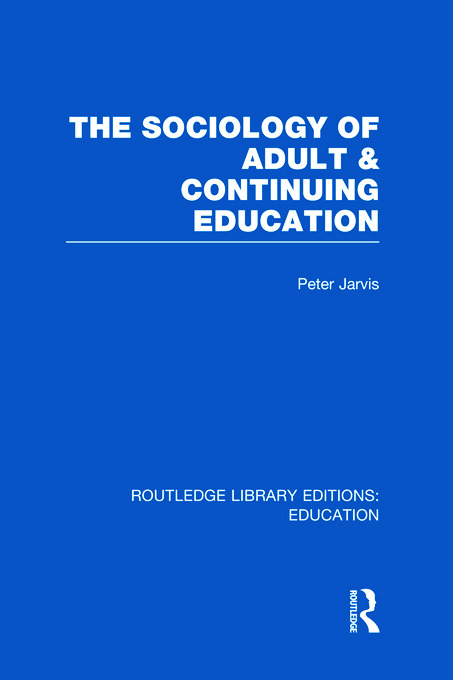 The Sociology of Adult & Continuing Education (Hardback) book cover