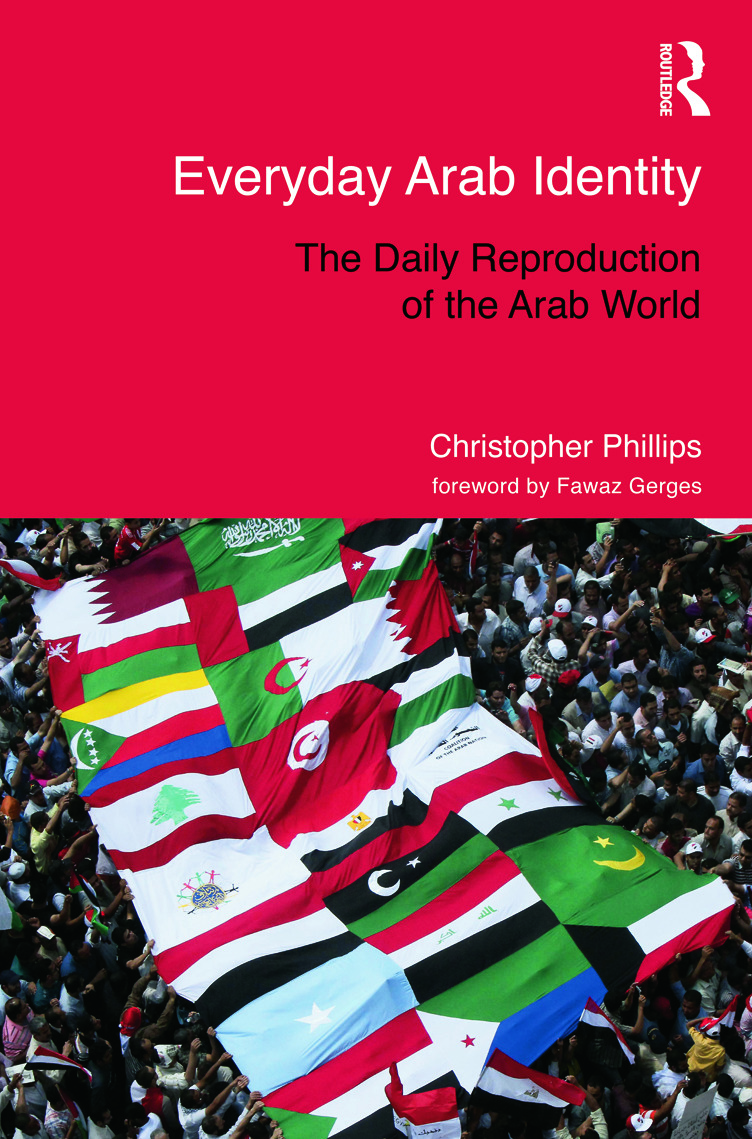 Everyday Arab Identity: The Daily Reproduction of the Arab World book cover