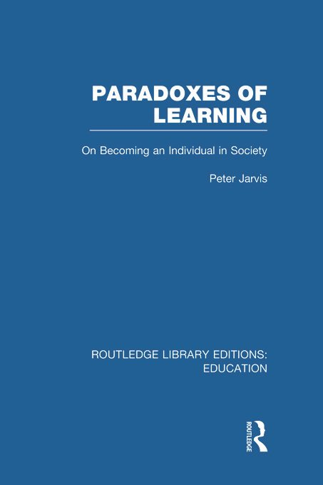 Paradoxes of Learning: On Becoming An Individual in Society (Hardback) book cover