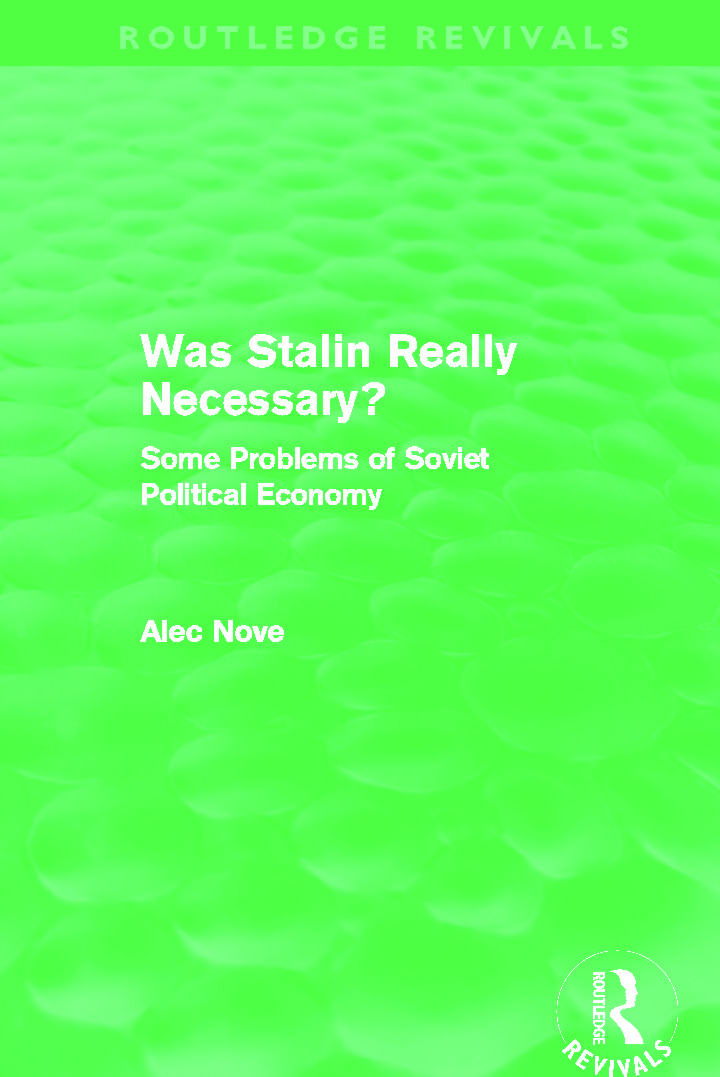 Was Stalin Really Necessary? (Routledge Revivals): Some Problems of Soviet Economic Policy, 1st Edition (Paperback) book cover