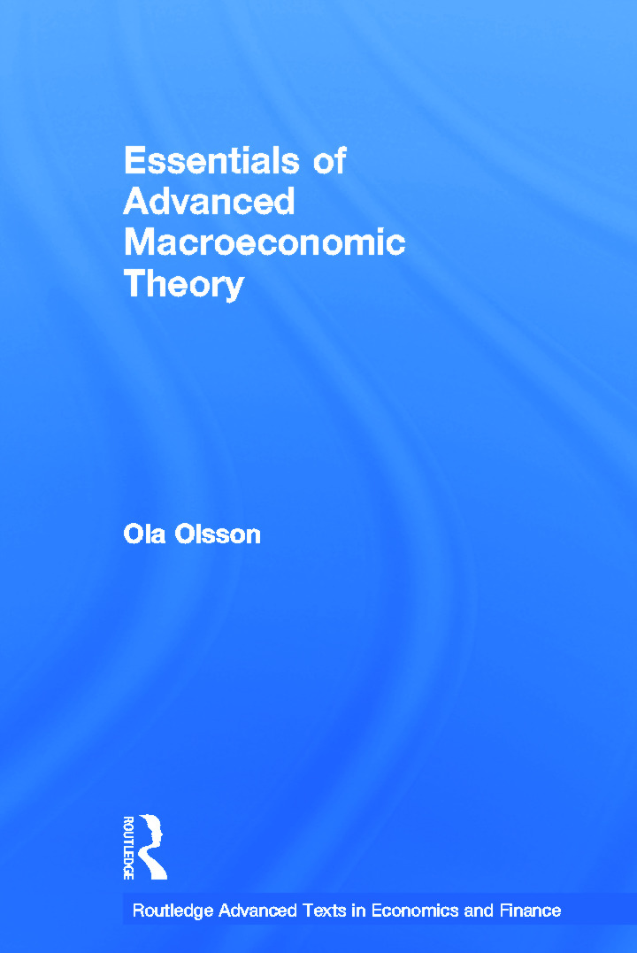 Essentials of Advanced Macroeconomic Theory: 1st Edition (Hardback) book cover