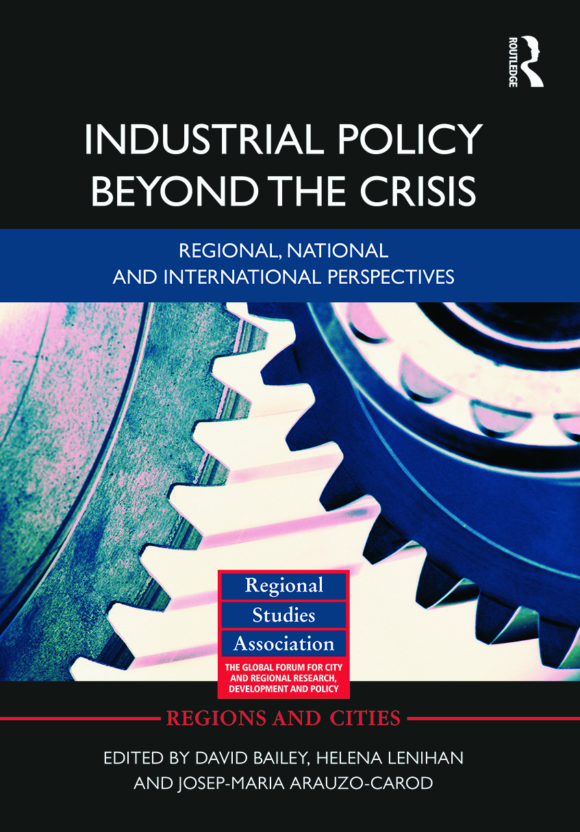 Industrial Policy Beyond the Crisis: Regional, National and International Perspectives (Hardback) book cover