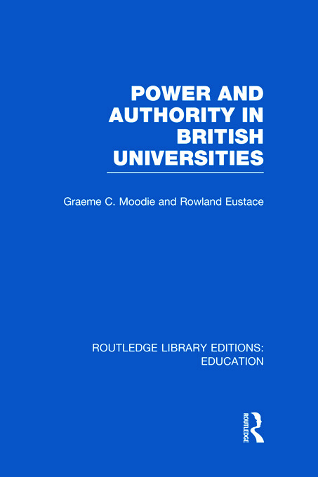 Power & Authority in British Universities (Hardback) book cover