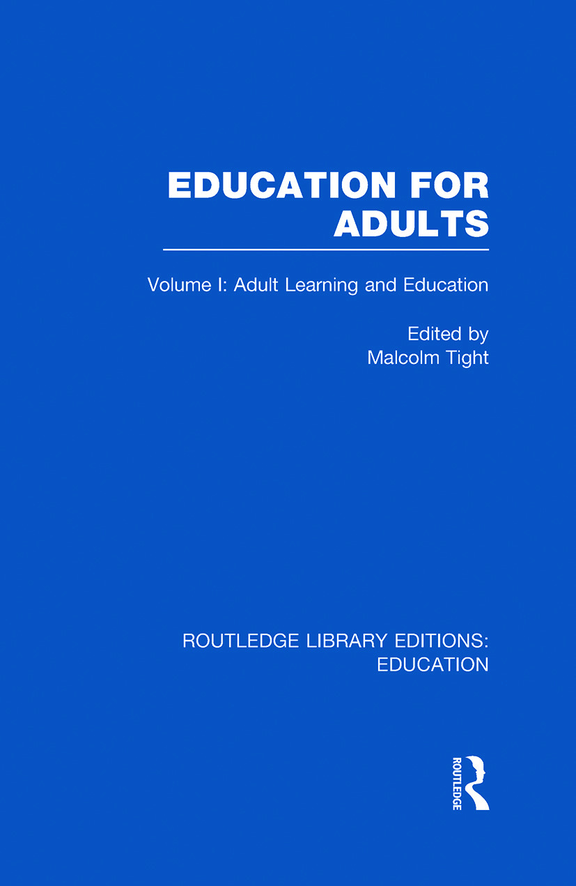 Education for Adults: Volume 1 Adult Learning and Education (Hardback) book cover
