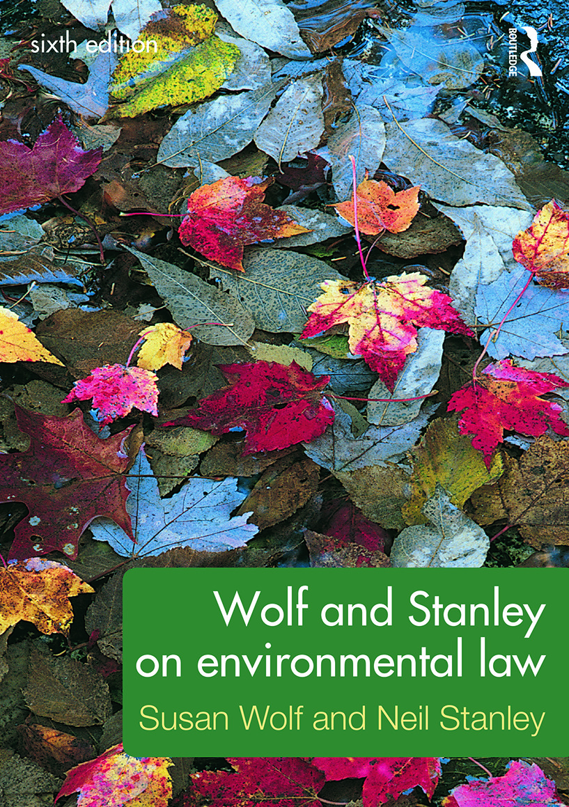 Wolf and Stanley on Environmental Law: 6th Edition (Paperback) book cover