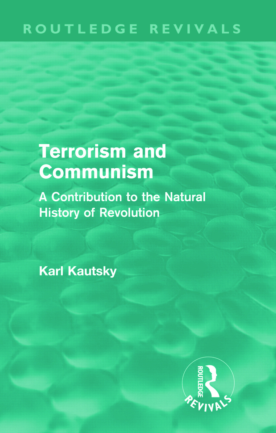 Terrorism and Communism: A Contribution to the Natural History of Revolution, 1st Edition (Hardback) book cover