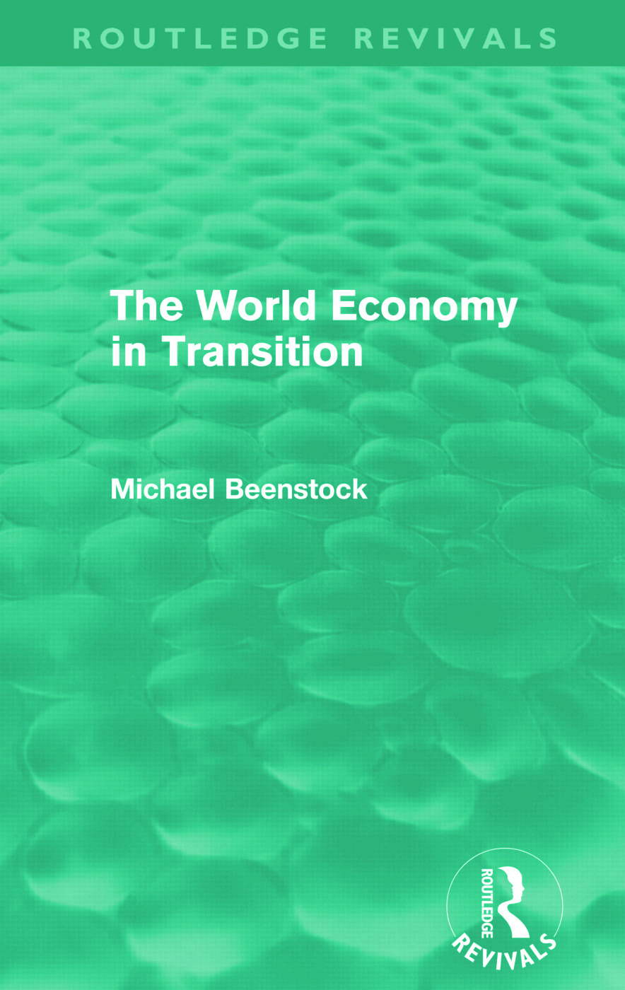 The World Economy in Transition (Routledge Revivals)