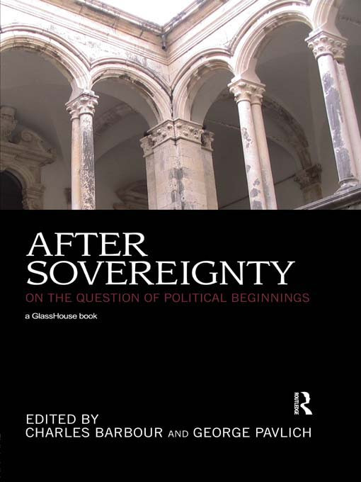 After Sovereignty: On the Question of Political Beginnings, 1st Edition (Paperback) book cover