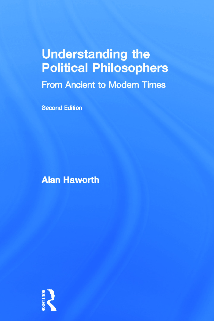 Understanding the Political Philosophers: From Ancient to Modern Times, 2nd Edition (Hardback) book cover