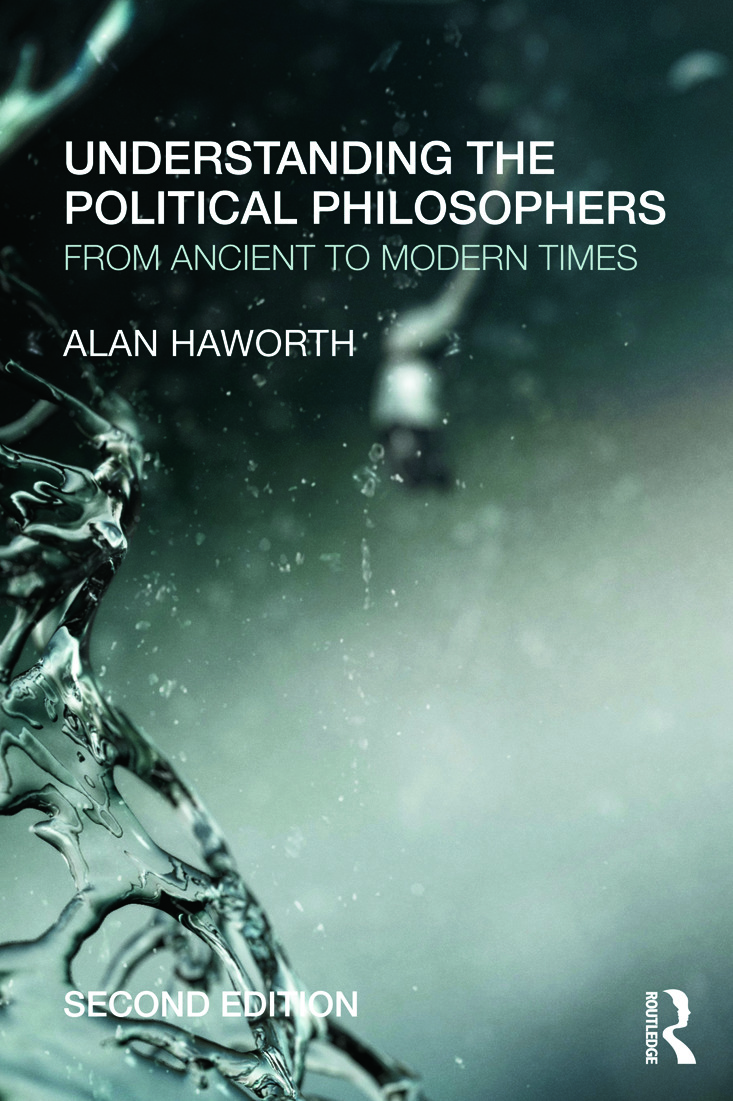 Understanding the Political Philosophers: From Ancient to Modern Times, 2nd Edition (Paperback) book cover