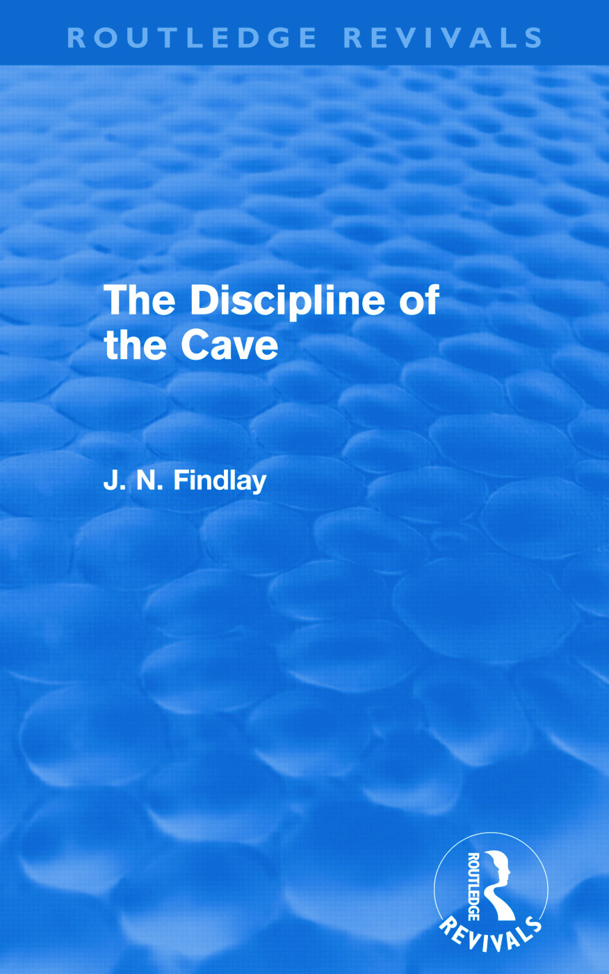The Discipline of the Cave (Routledge Revivals): 1st Edition (Paperback) book cover
