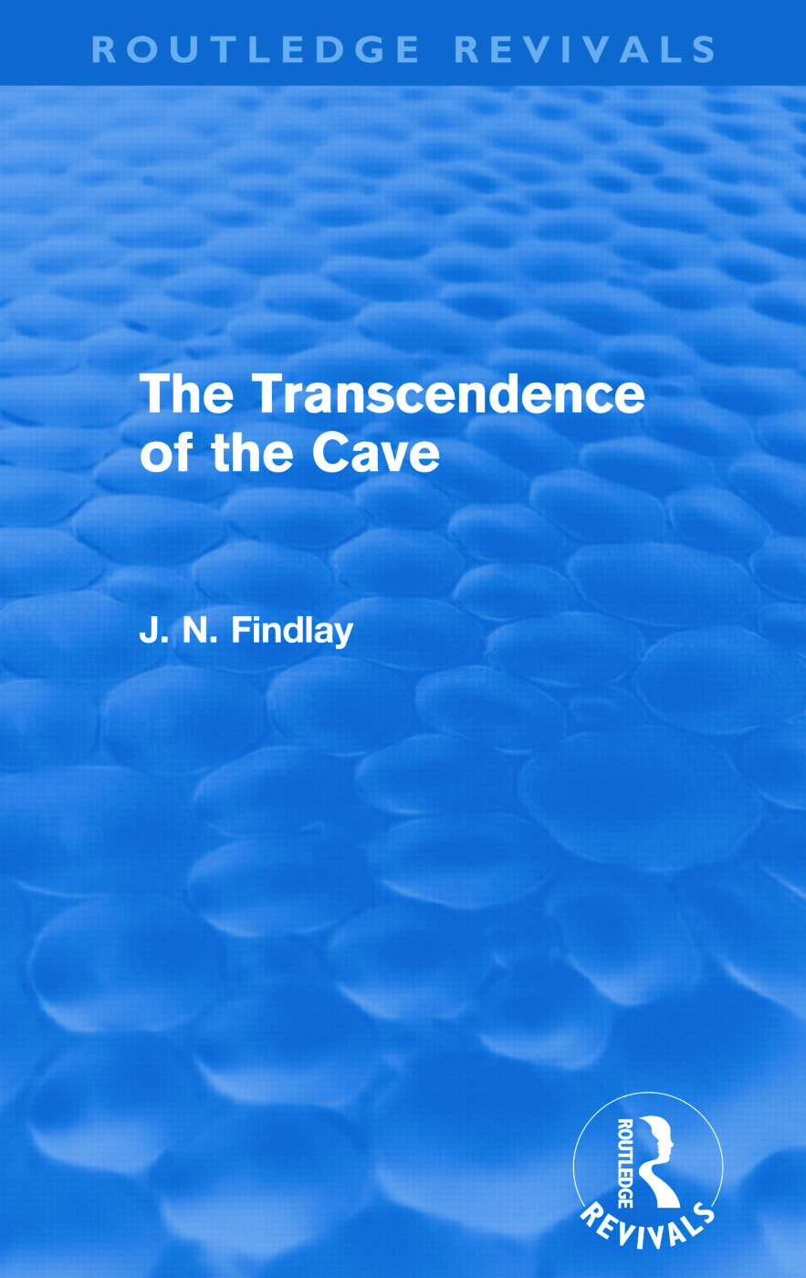 The Transcendence of the Cave (Routledge Revivals): Sequel to The Discipline of the Cave, 1st Edition (Paperback) book cover