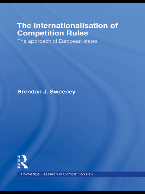 The Internationalisation of Competition Rules