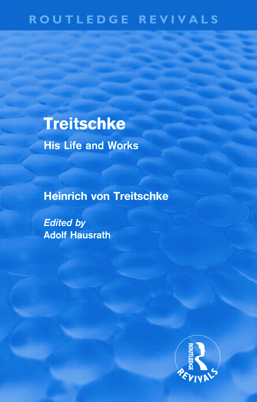 Treitschke: His Life and Works (Hardback) book cover