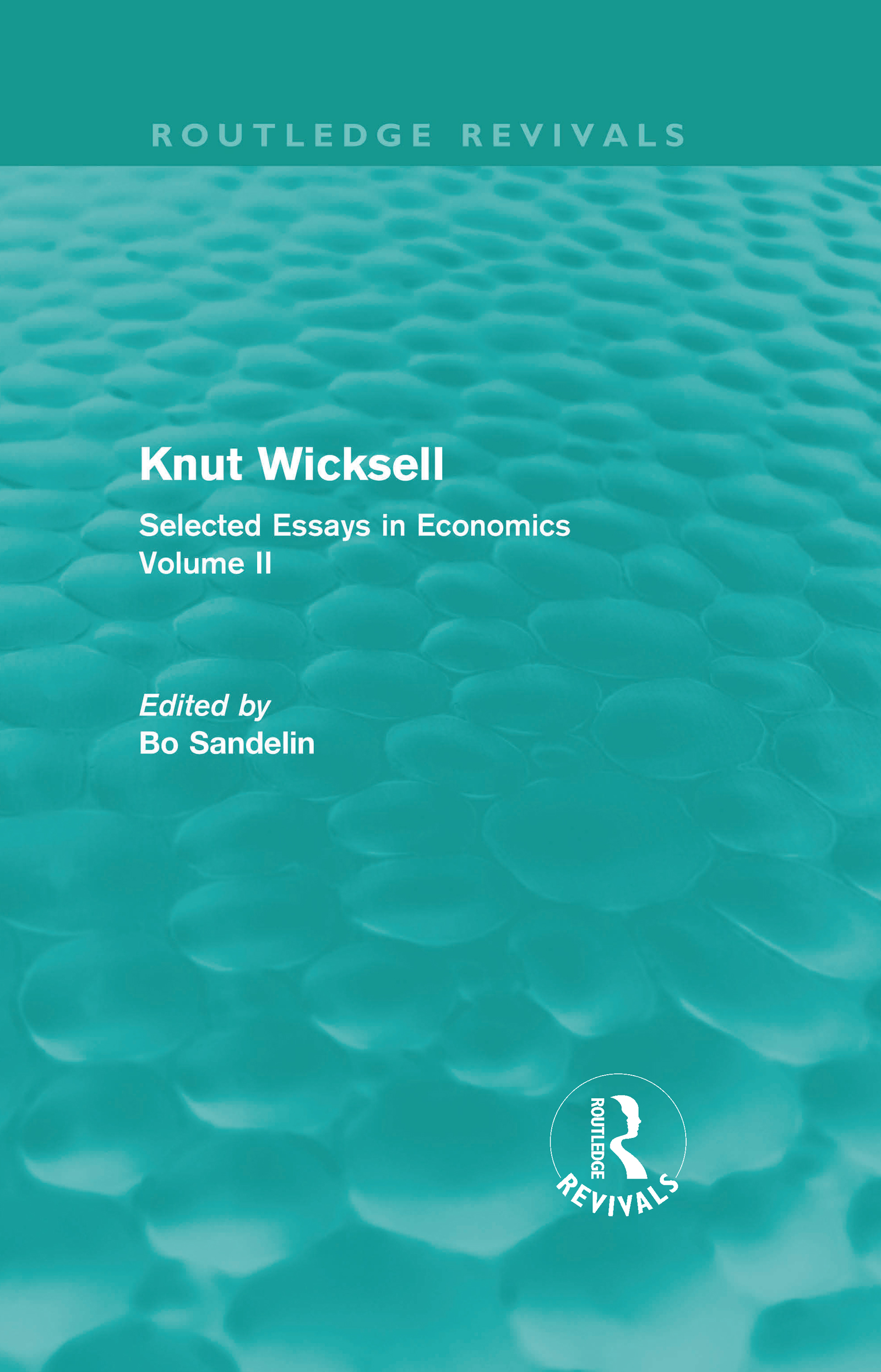 Knut Wicksell: Selected Essays in Economics, Volume 2 (Hardback) book cover