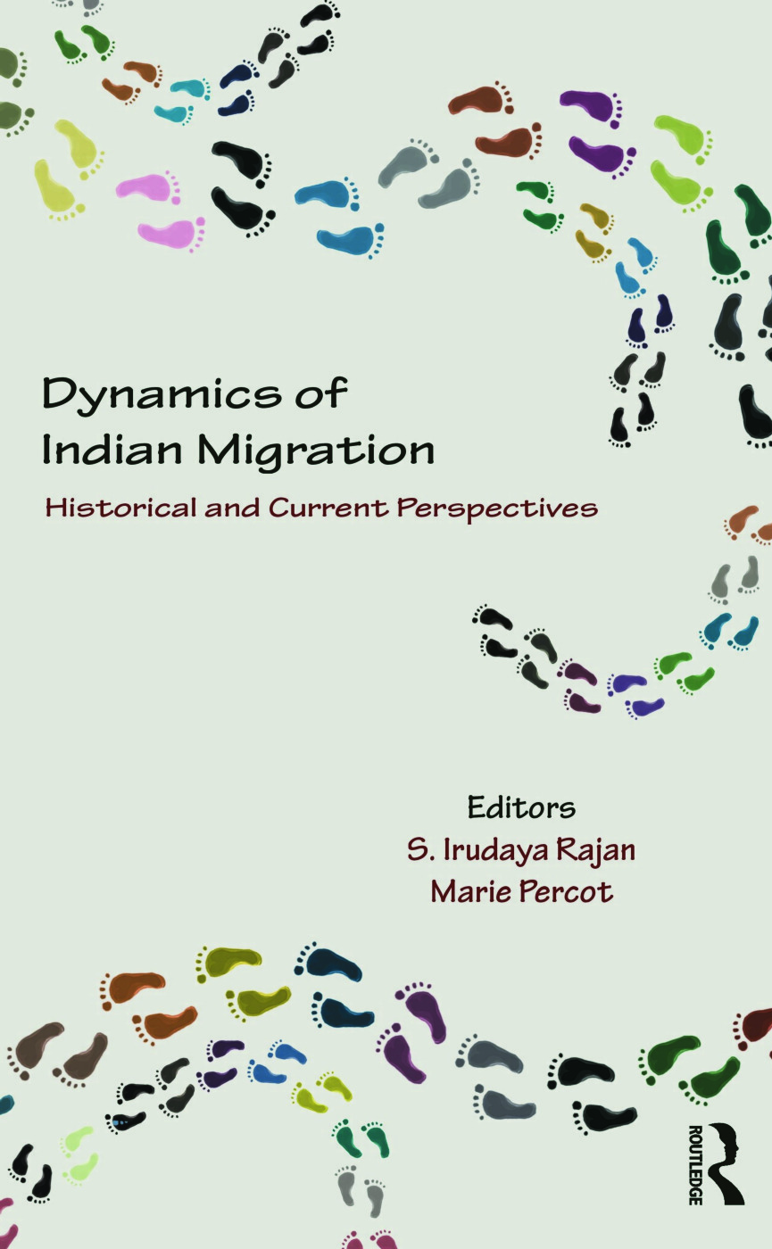 Dynamics of Indian Migration: Historical and Current Perspectives (Hardback) book cover