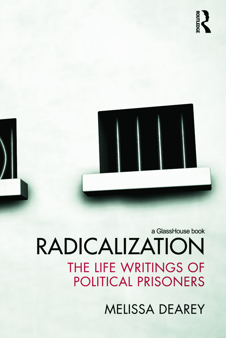 Radicalization: The Life Writings of Political Prisoners book cover