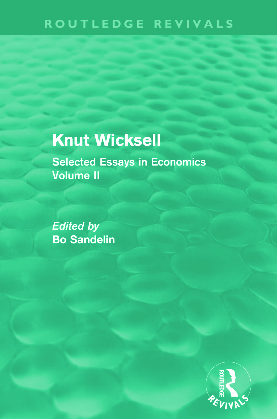 Knut Wicksell (Routledge Revivals): Selected Essays in Economics, Volume 2 (Paperback) book cover