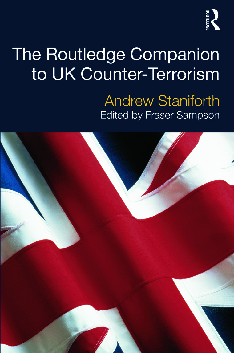 The Routledge Companion to UK Counter-Terrorism (Hardback) book cover