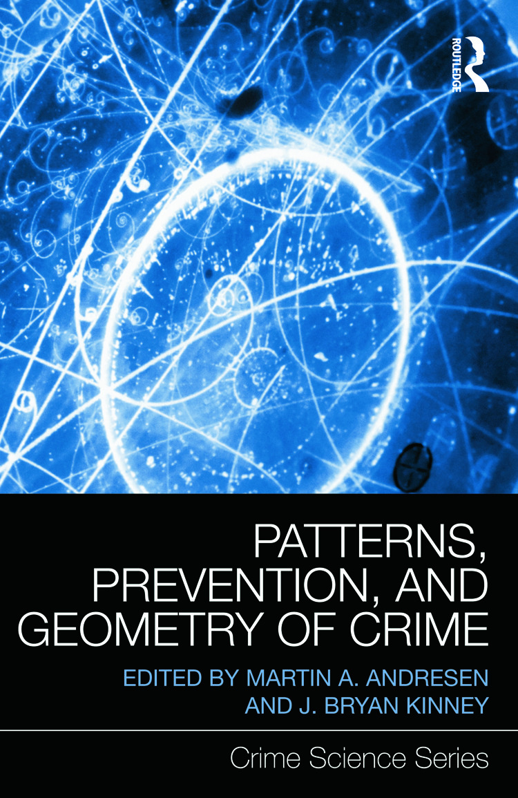 Patterns, Prevention, and Geometry of Crime (Hardback) book cover