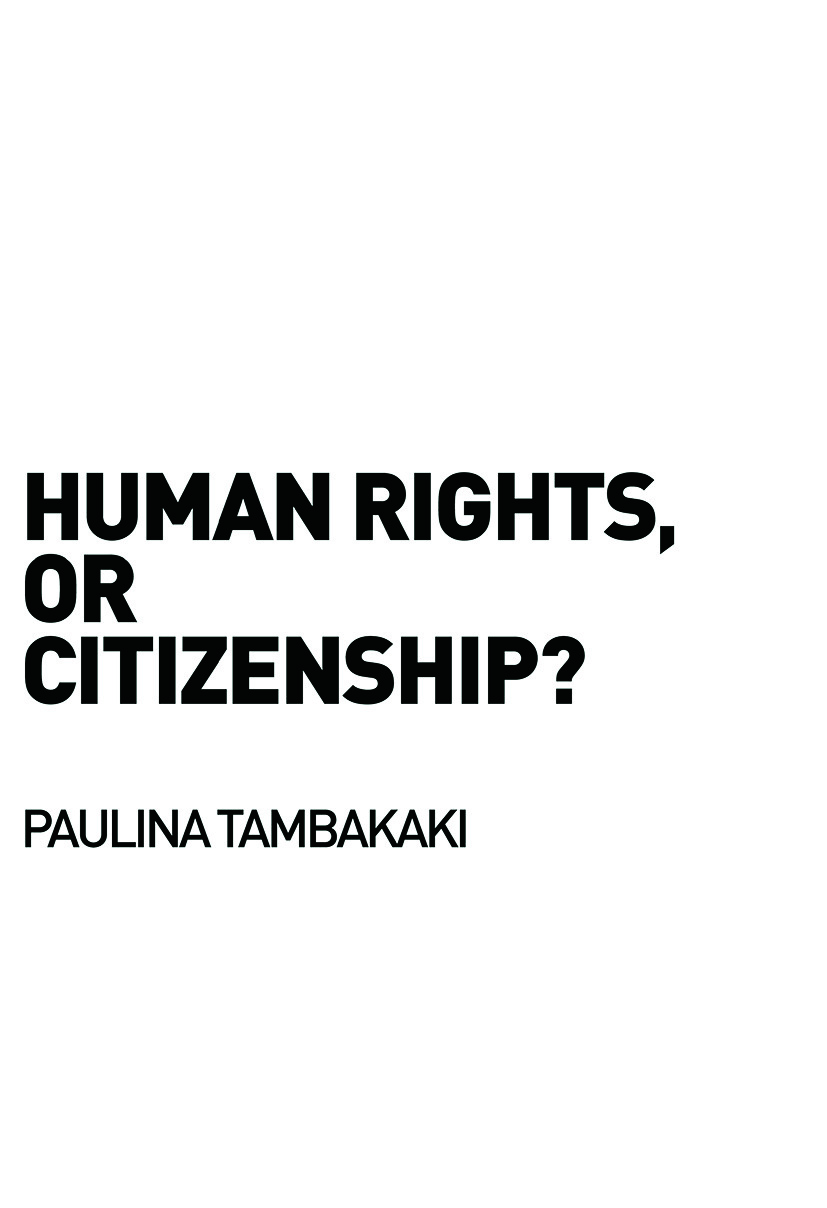 Human Rights, or Citizenship? (Paperback) book cover