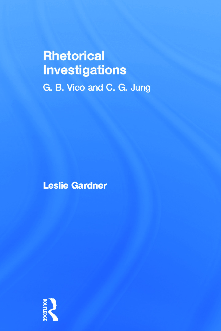 Rhetorical Investigations: G. B. Vico and C. G. Jung, 1st Edition (Hardback) book cover