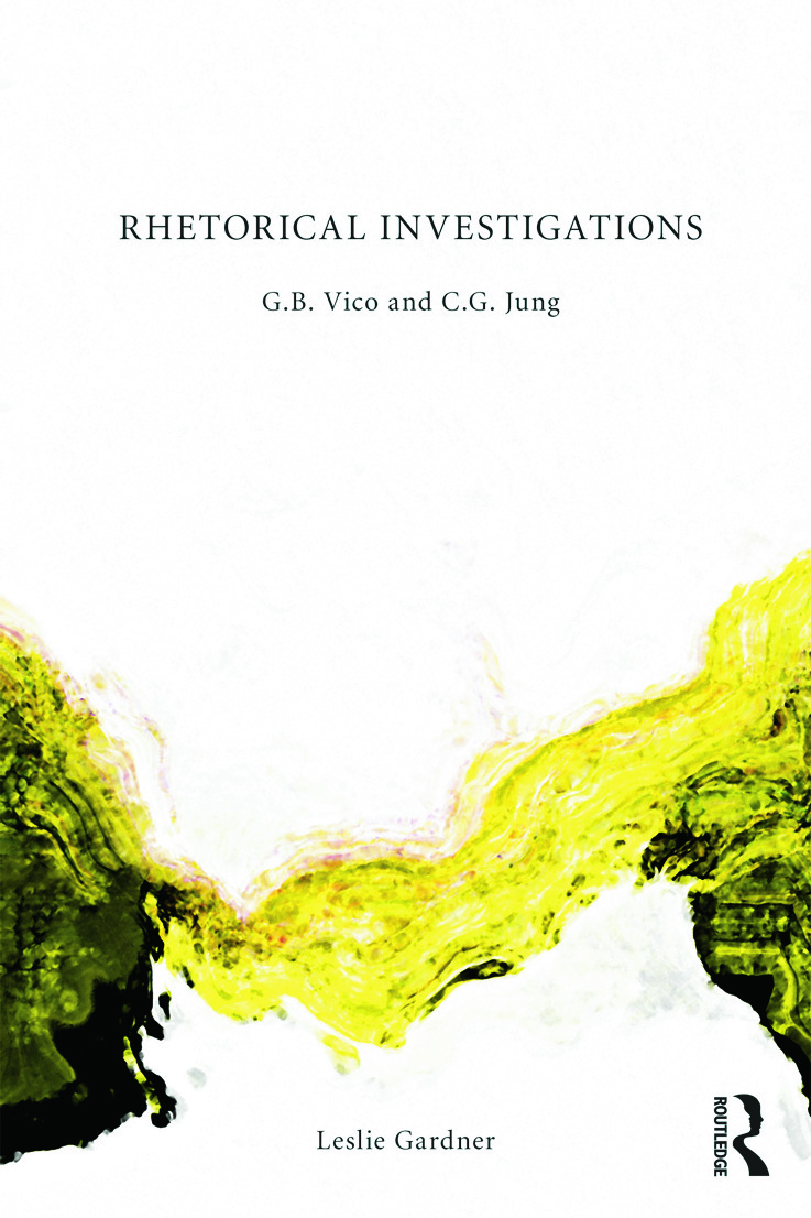 Rhetorical Investigations: G. B. Vico and C. G. Jung (Paperback) book cover