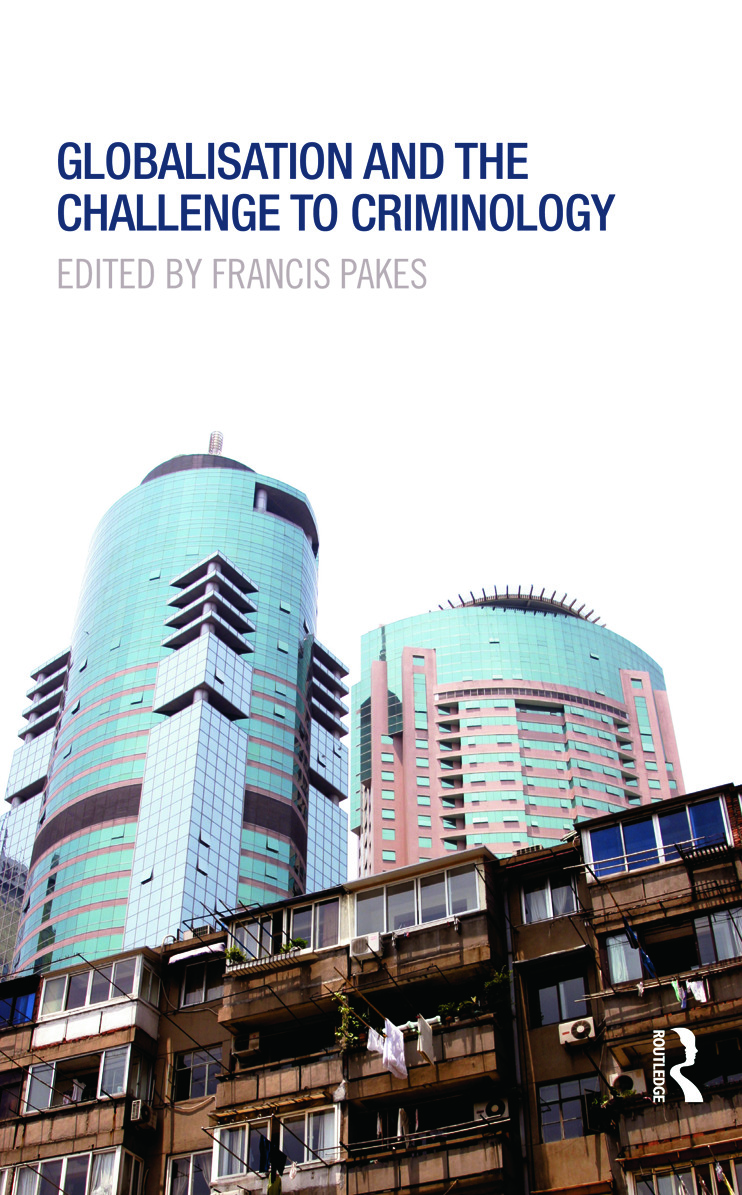 Globalisation and the Challenge to Criminology (Hardback) book cover