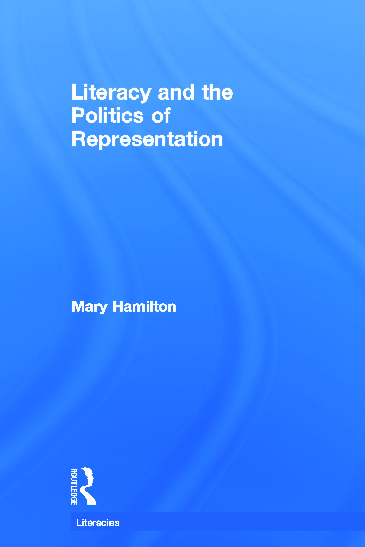 Literacy and the Politics of Representation: 1st Edition (Hardback) book cover