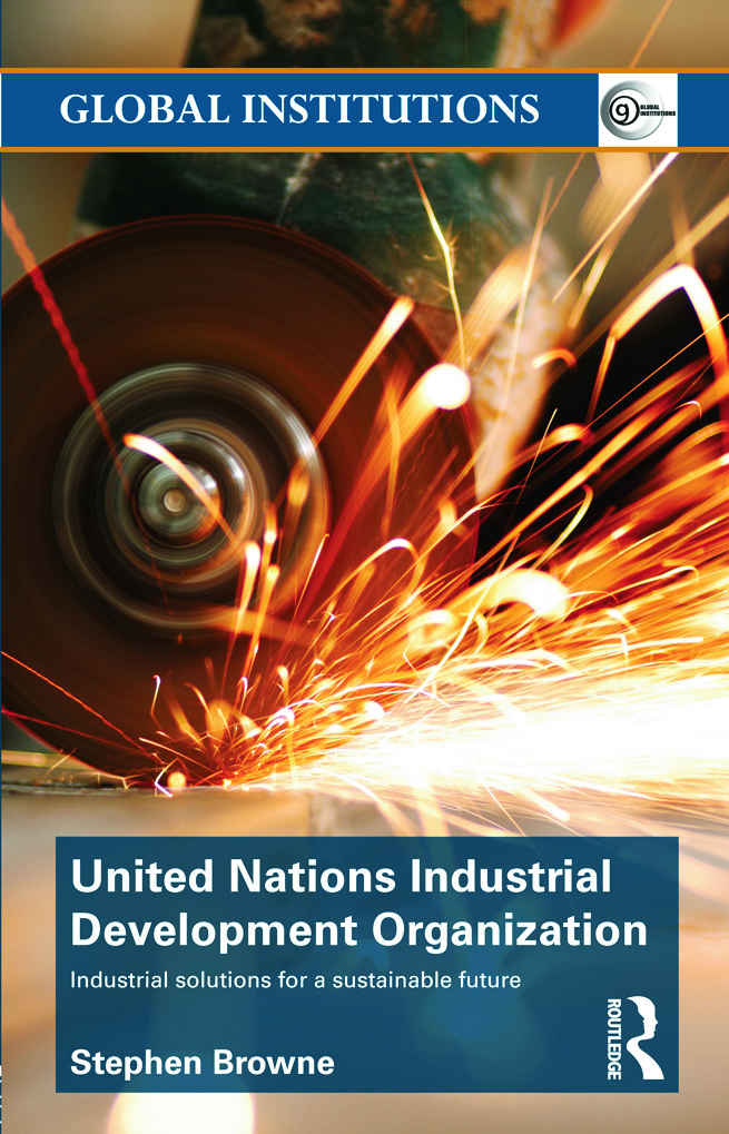 United Nations Industrial Development Organization: Industrial Solutions for a Sustainable Future (Hardback) book cover