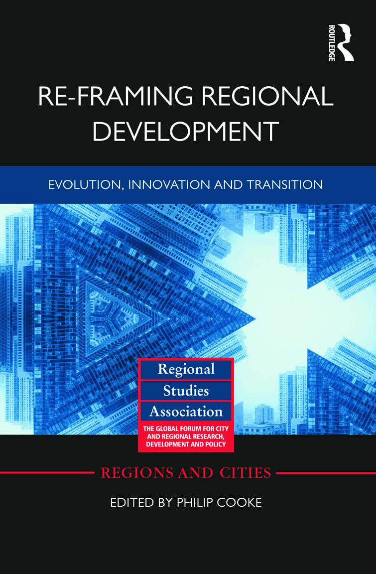 Re-framing Regional Development: Evolution, Innovation and Transition (Hardback) book cover