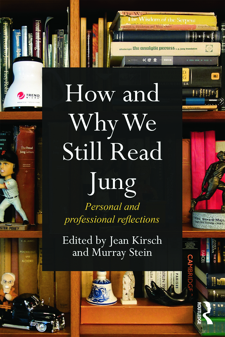 How and Why We Still Read Jung: Personal and professional reflections (Paperback) book cover