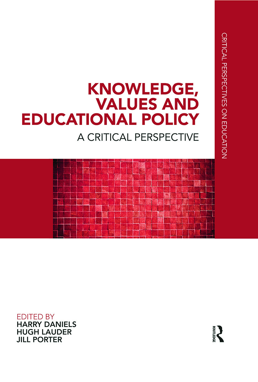 Knowledge, Values and Educational Policy: A Critical Perspective (Paperback) book cover