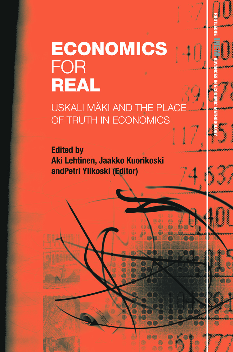 Economics for Real: Uskali Mäki and the Place of Truth in Economics (Hardback) book cover