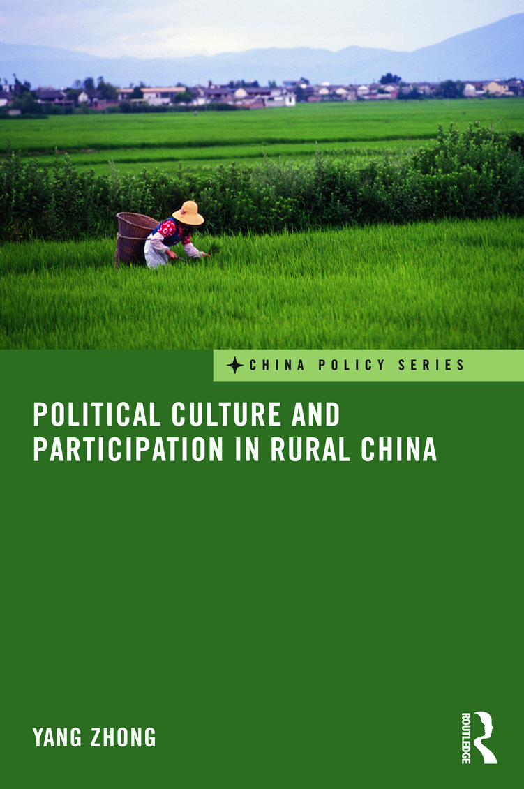 Political Culture and Participation in Rural China (Hardback) book cover