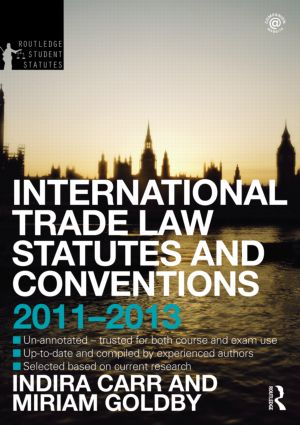 International Trade Law Statutes and Conventions 2011-2013