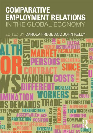 Comparative Employment Relations in the Global Economy: 1st Edition (Paperback) book cover
